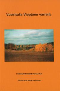 Vuosisata Viepjoen varrella